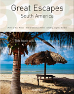 books.sztuka.net - Great Escapes: South America, Taschen