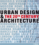 books.sztuka.net - Urban Design & Architecture. The 20th Century, H.F. Ullmann